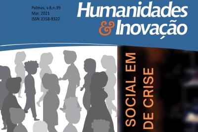 Proteção social em tempos de crise é tema da edição especial da revista Humanidades & Inovação