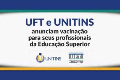 Unitins e UFT promovem vacinação para servidores lotados em suas unidades de Palmas