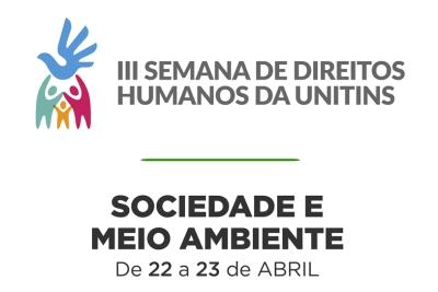 III Semana de Direitos Humanos da Unitins superou as expectativas, avaliam organizadores