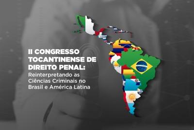 Prazo de submissão de artigos para o II Congresso Tocantinense de Direito Penal é prorrogado